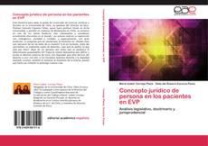 Concepto jurídico de persona en los pacientes en EVP kitap kapağı