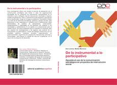 Bookcover of De lo instrumental a lo participativo