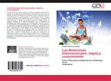 Las Relaciones Internacionales: objeto y conocimiento kitap kapağı