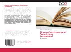 Bookcover of Algunas Cuestiones sobre Donaciones y Testamentos
