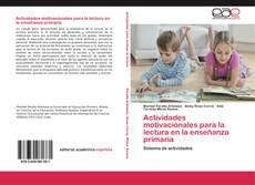 Bookcover of Actividades motivacionales para la lectura en la enseñanza primaria