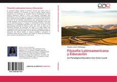 Copertina di Filosofía Latinoamericana y Educación
