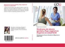 Bookcover of Síndrome de úlcera genital y flujo vaginal en mujeres en edad fértil