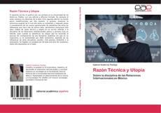 Couverture de Razón Técnica y Utopía