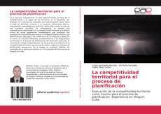 Bookcover of La competitividad territorial para el proceso de planificación