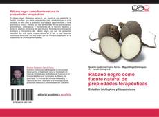 Bookcover of Rábano negro como fuente natural de propiedades terapéuticas