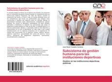 Capa do livro de Subsistema de gestión humana para las instituciones deportivas