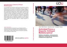 Capa do livro de Actividad Física y Deporte: Enfoque Multidisciplinar