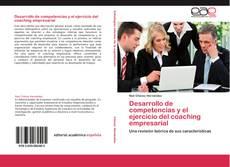 Couverture de Desarrollo de competencias y el ejercicio del coaching empresarial