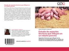Portada del libro de Estudio de aspectos técnicos que influyen en un rebaño porcino