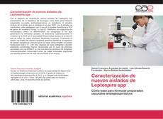 Bookcover of Caracterización de nuevos aislados de Leptospira spp