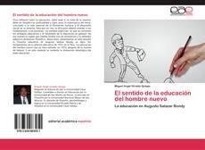 El sentido de la educación del hombre nuevo的封面