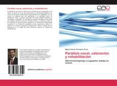 Borítókép a  Parálisis vocal, valoración y rehabilitación - hoz
