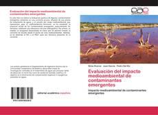 Portada del libro de Evaluación del impacto medioambiental de contaminantes emergentes