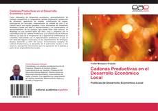 Bookcover of Cadenas Productivas en el Desarrollo Económico Local