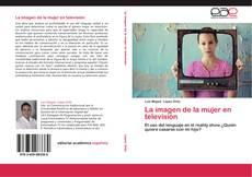 Bookcover of La imagen de la mujer en televisión
