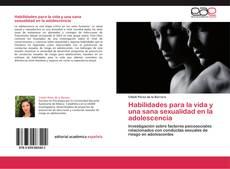 Portada del libro de Habilidades para la vida y una sana sexualidad en la adolescencia