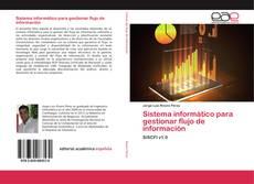 Capa do livro de Sistema informático para gestionar flujo de información