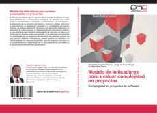 Modelo de indicadores para evaluar complejidad en proyectos的封面