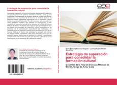 Couverture de Estrategia de superación para consolidar la formación cultural