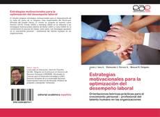 Обложка Estrategias motivacionales para la optimización del desempeño laboral