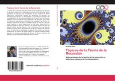 Bookcover of Tópicos de la Teoría de la Recursión