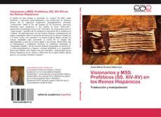 Visionarios y MSS. Proféticos (SS. XIV-XV) en los Reinos Hispánicos的封面