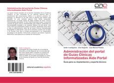 Portada del libro de Administración del portal de Guías Clínicas Informatizadas Aide Portal