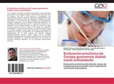 Buchcover von Evaluación preclínica de Carapa guianensis Aublet como antioxidante