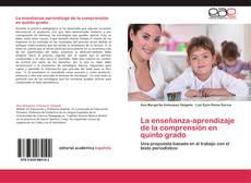 Bookcover of La enseñanza-aprendizaje de la comprensión en quinto grado
