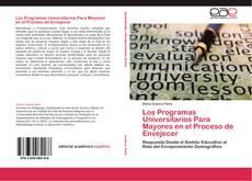 Los Programas Universitarios Para Mayores en el Proceso de Envejecer kitap kapağı
