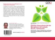 Plantas Vasculares de los Manglares del estado Sucre, Venezuela的封面
