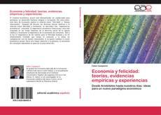 Portada del libro de Economía y felicidad: teorías, evidencias empíricas y experiencias