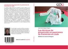 Portada del libro de Las técnicas de proyección en posiciones de transición en Judo