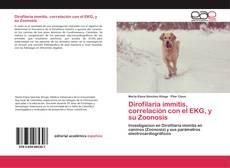 Bookcover of Dirofilaria immitis, correlación con el EKG, y su Zoonosis