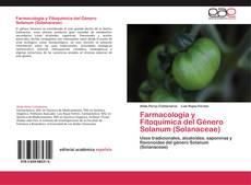 Bookcover of Farmacología y Fitoquímica del Género Solanum (Solanaceae)