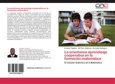La enseñanza aprendizaje cooperativa en la formación matemática的封面
