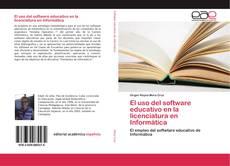 Обложка El uso del software educativo en la licenciatura en Informática