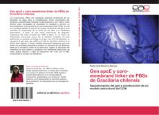 Gen apcE y core-membrane linker de PBSs de Gracilaria chilensis的封面