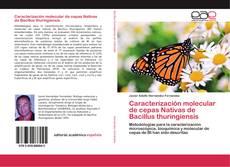 Portada del libro de Caracterización molecular de cepas Nativas de Bacillus thuringiensis