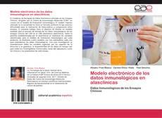 Bookcover of Modelo electrónico de los datos inmunológicos en alasclínicas