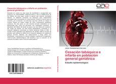Bookcover of Cesación tabáquica e infarto en población general geriátrica