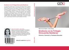 Bookcover of Erotismo en la Trilogía Cincuenta Sombras