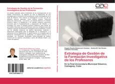 Couverture de Estrategia de Gestión de la Formación Investigativa de los Profesores