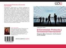 El Ceremonial: Protocolo y Ceremonial Internacional的封面