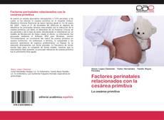 Buchcover von Factores perinatales relacionados con la cesárea primitiva