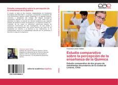 Buchcover von Estudio comparativo sobre la percepción de la enseñanza de la Química