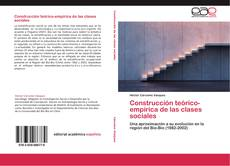 Couverture de Construcción teórico-empírica de las clases sociales