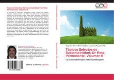 Bookcover of Tópicos Selectos de Sustentabilidad: Un Reto Permanente. Volumen II