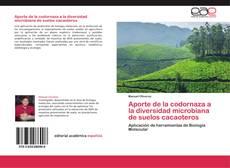 Portada del libro de Aporte de la codornaza a la diversidad microbiana de suelos cacaoteros